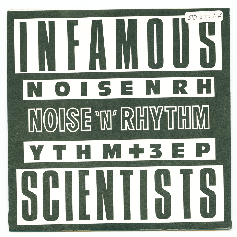 Infamous Scientists – Noise'n'rhythm + 3 ep (Al and his Car Records)